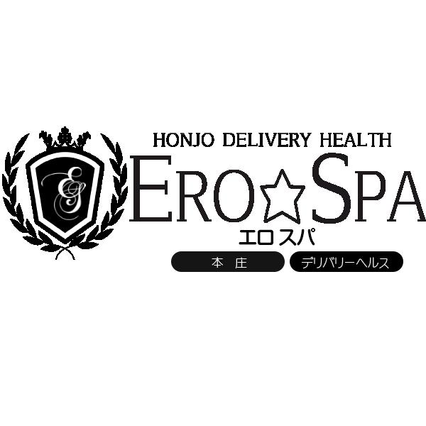 本庄デリヘル Ero☆Spa エロ☆スパ|トップページ